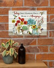 Today Only Happens Once Make It Amazing 17x11 Poster poster-landscape-17x11-lifestyle-23