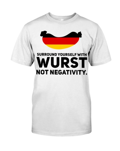 SURROUND YOURSELF WITH WURST