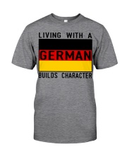 LIVING WITH A GERMAN Classic T-Shirt front