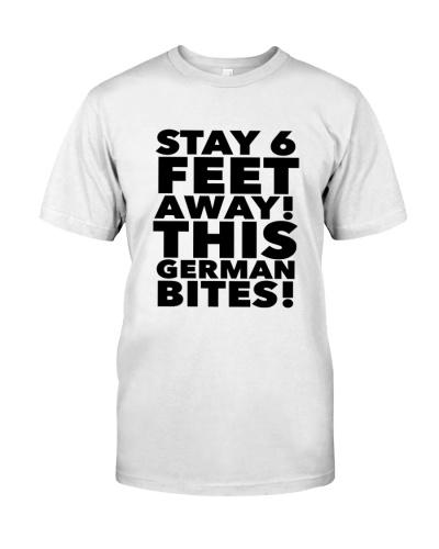 STAY 6 FEET AWAY THIS GERMAN BITES