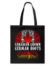 CANADIAN GROWN GERMAN ROOTS Tote Bag thumbnail
