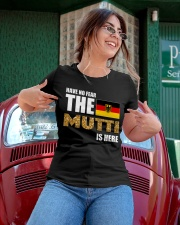 HAVE NO FEAR MUTTI IS HERE Ladies T-Shirt apparel-ladies-t-shirt-lifestyle-01