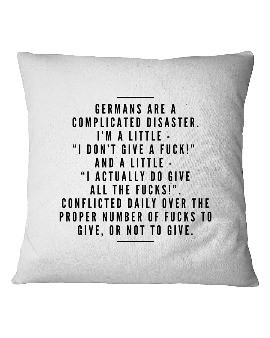 GERMANS ARE A COMPLICATED DISASTER Square Pillowcase