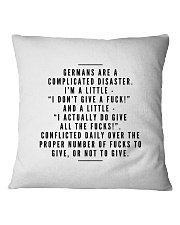 GERMANS ARE A COMPLICATED DISASTER Square Pillowcase front