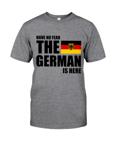 HAVE NO FEAR THE GERMAN IS HERE