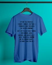 I'M NOT THE SMARTEST RICHEST FUNNIEST PRETTIEST Classic T-Shirt lifestyle-mens-crewneck-front-3