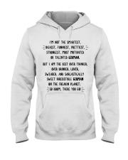 I'M NOT THE SMARTEST RICHEST FUNNIEST PRETTIEST Hooded Sweatshirt thumbnail