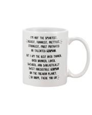 I'M NOT THE SMARTEST RICHEST FUNNIEST PRETTIEST Mug thumbnail