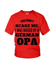 I WAS RAISED BY A GERMAN OPA Youth T-Shirt front