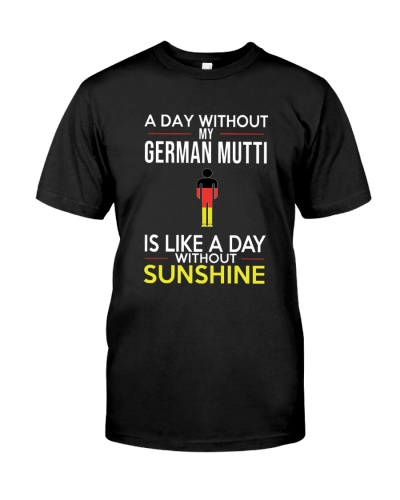 A DAY WITHOUT MY GERMAN MUTTI