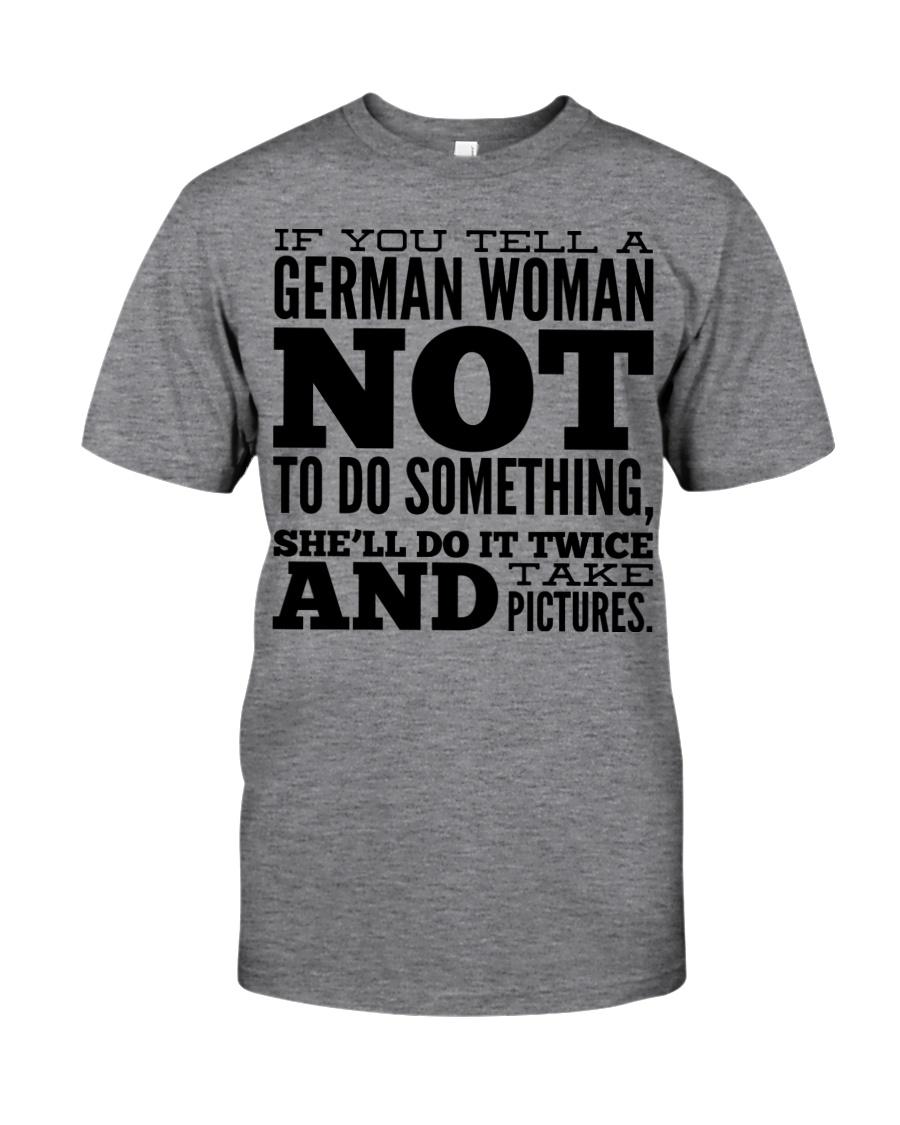 GERMAN WOMAN FUNNY Classic T-Shirt