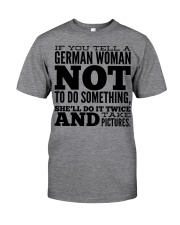 GERMAN WOMAN FUNNY Classic T-Shirt front
