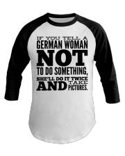GERMAN WOMAN FUNNY Baseball Tee thumbnail