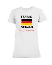 I SPEAK GERMAN Premium Fit Ladies Tee thumbnail