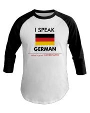 I SPEAK GERMAN Baseball Tee thumbnail