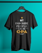 MY FAVORITE PEOPLE CALL ME OPA Classic T-Shirt lifestyle-mens-crewneck-front-3