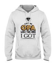 AIN'T NO OPA LIKE THE ONE I GOT Hooded Sweatshirt thumbnail