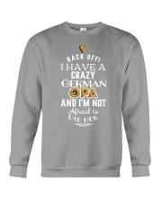 BACK OFF I HAVE A CRAZY GERMAN OPA Crewneck Sweatshirt thumbnail