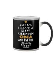 BACK OFF I HAVE A CRAZY GERMAN OMA Color Changing Mug thumbnail