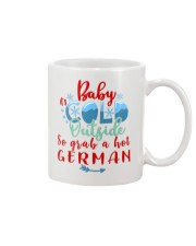 BABY IT'S COLD OUTSIDE SO GRAB GERMAN Mug thumbnail