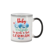BABY IT'S COLD OUTSIDE SO GRAB GERMAN Color Changing Mug thumbnail