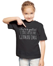 I TRY TO BE GOOD BUT I TAKE AFTER MY GERMAN OMA Youth T-Shirt lifestyle-youth-tshirt-front-2