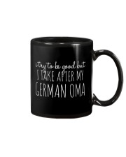 I TRY TO BE GOOD BUT I TAKE AFTER MY GERMAN OMA Mug thumbnail