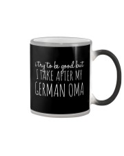 I TRY TO BE GOOD BUT I TAKE AFTER MY GERMAN OMA Color Changing Mug thumbnail