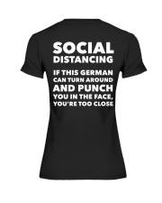 SOCIAL DISTANCING IF THIS GERMAN CAN TURN AROUND Premium Fit Ladies Tee thumbnail
