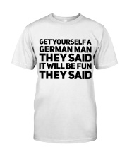 GET YOURSELF GERMAN MAN FUNNY Classic T-Shirt thumbnail
