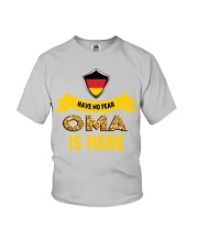 HAVE NO FEAR OMA IS HERE Youth T-Shirt tile