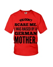 I WAS RAISED BY A GERMAN MOTHER Youth T-Shirt front