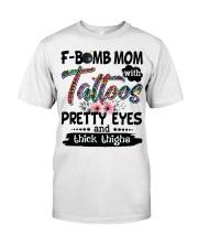 F bomb mom Classic T-Shirt front