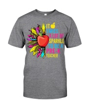 Pre K teacher Classic T-Shirt front