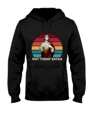 Not today satan Hooded Sweatshirt thumbnail