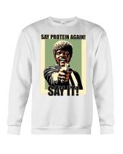 Say it Crewneck Sweatshirt thumbnail