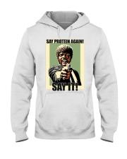 Say it Hooded Sweatshirt thumbnail