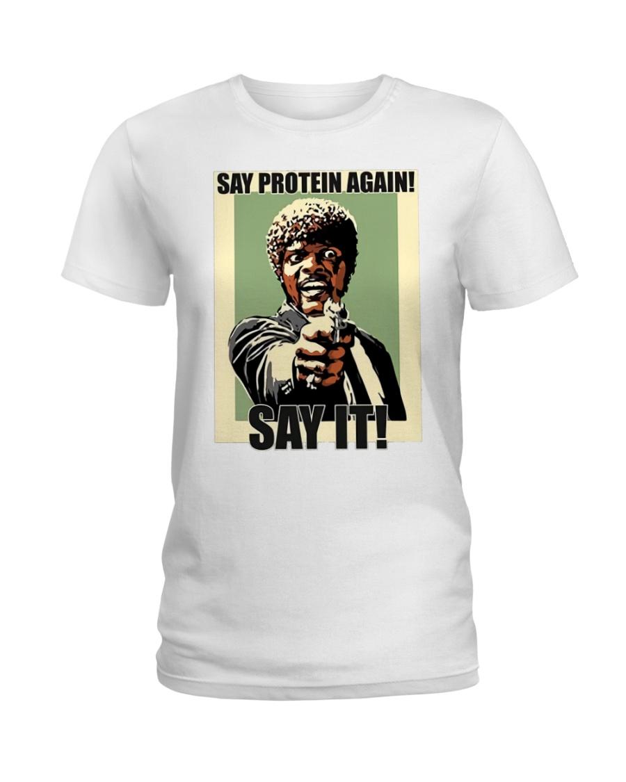Say it Ladies T-Shirt
