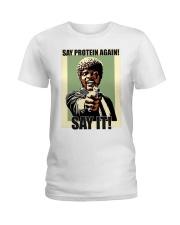 Say it Ladies T-Shirt front