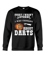 I was thinking about darts Crewneck Sweatshirt thumbnail