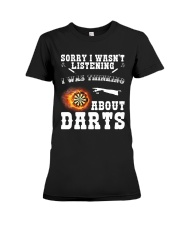 I was thinking about darts Premium Fit Ladies Tee thumbnail