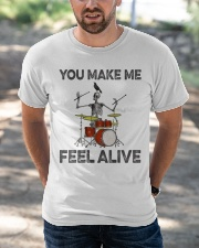 Drum make me feel alive Classic T-Shirt apparel-classic-tshirt-lifestyle-front-50