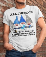 All i need is insulin Classic T-Shirt apparel-classic-tshirt-lifestyle-26