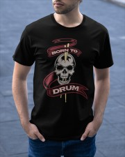 Born to drum Classic T-Shirt apparel-classic-tshirt-lifestyle-front-46