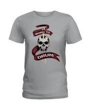 Born to drum Ladies T-Shirt thumbnail