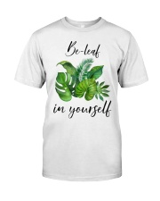 Be leaf in yourself Classic T-Shirt thumbnail