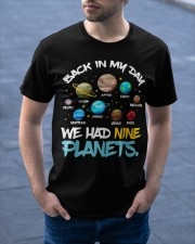 We had nine planets Classic T-Shirt apparel-classic-tshirt-lifestyle-front-46