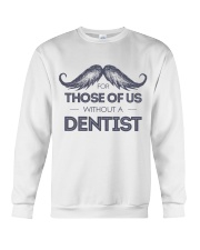 Dentist Crewneck Sweatshirt thumbnail