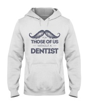Dentist Hooded Sweatshirt thumbnail