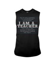 I am a teacher Sleeveless Tee thumbnail